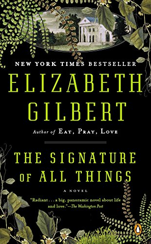 9780143126553: The Signature of All Things