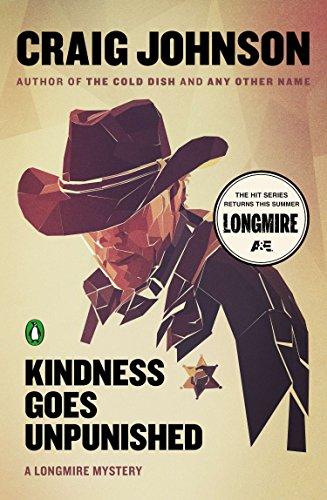 9780143126720: Kindness Goes Unpunished: A Longmire Mystery