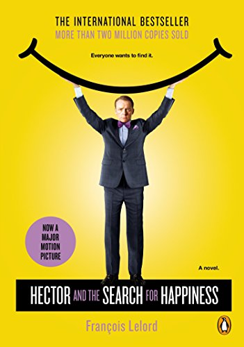 9780143126744: Hector and the Search for Happiness: A Novel (Movie Tie-In) (Hector's Journeys)
