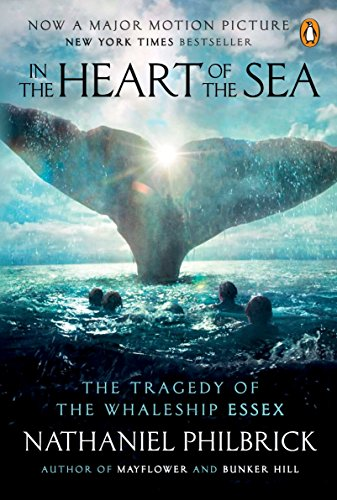 9780143126812: In the Heart of the Sea: The Tragedy of the Whaleship Essex (Movie Tie-In)