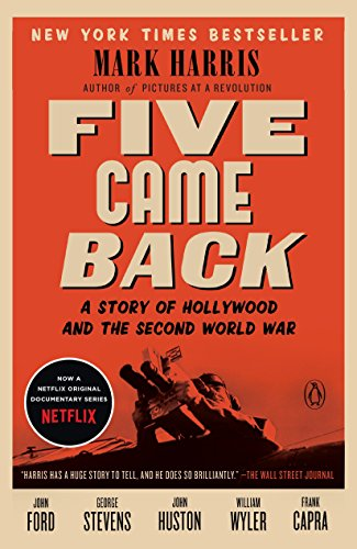 9780143126836: Five Came Back: A Story of Hollywood and the Second World War