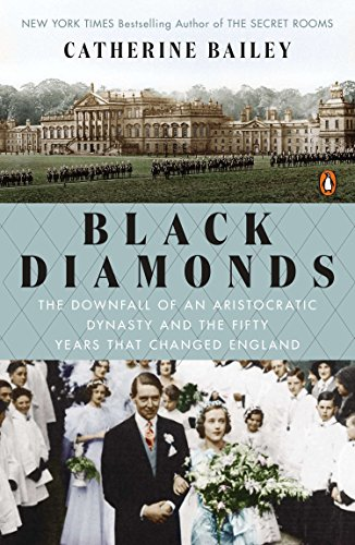 9780143126843: Black Diamonds: The Downfall of an Aristocratic Dynasty and the Fifty Years That Changed England