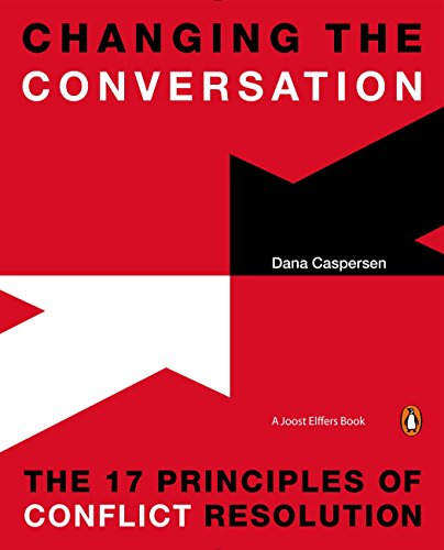 9780143126867: Changing the Conversation: The 17 Principles of Conflict Resolution
