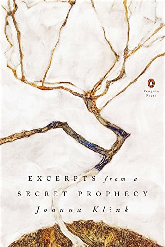 9780143126874: Excerpts from a Secret Prophecy (Penguin Poets)