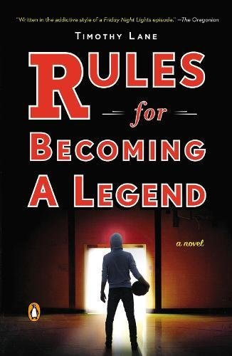 9780143126911: Rules for Becoming a Legend: A Novel