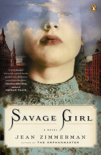 Savage Girl: A Novel (BRAND NEW UNREAD COPY)