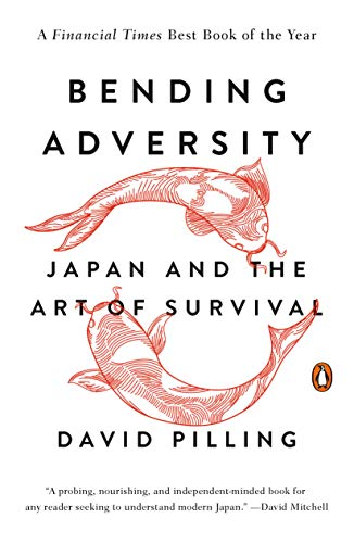 9780143126959: Bending Adversity: Japan and the Art of Survival