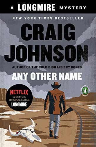 9780143126973: Any Other Name. A Longmire Mystery