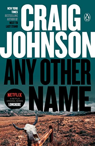 9780143126973: Any Other Name: A Longmire Mystery