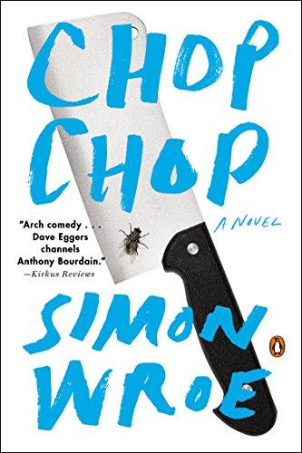 9780143127000: Chop Chop: A Novel