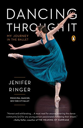 9780143127024: Dancing Through it : My Journey in the Ballet