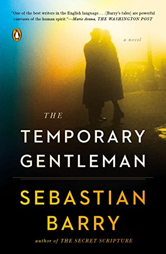 9780143127123: The Temporary Gentleman: A Novel