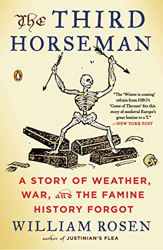 9780143127147: The Third Horseman: A Story of Weather, War, and the Famine History Forgot