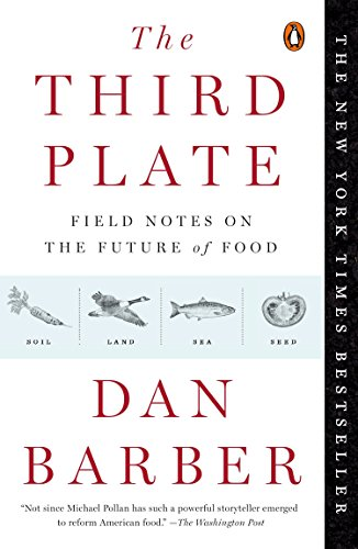 9780143127154: The Third Plate: Field Notes on the Future of Food