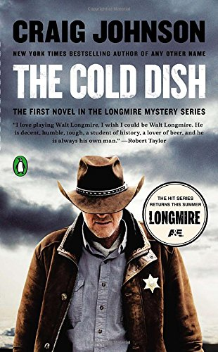 9780143127246: The Cold Dish: A Longmire Mystery