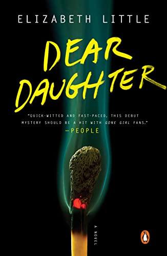 9780143127369: Dear Daughter: A Novel