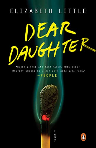 9780143127369: Dear Daughter: A Novel