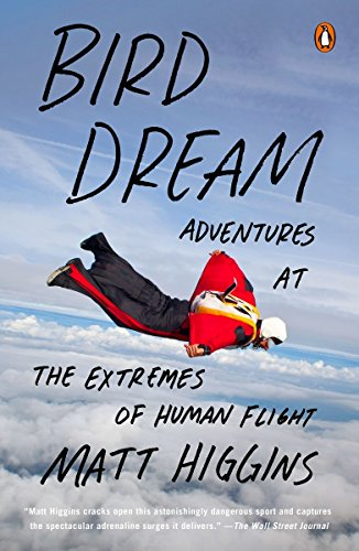 9780143127468: Bird Dream: Adventures at the Extremes of Human Flight