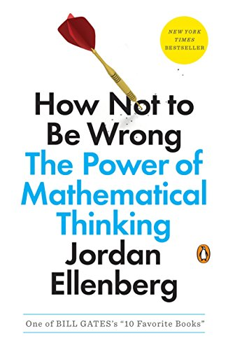 9780143127536: How Not to Be Wrong: The Power of Mathematical Thinking