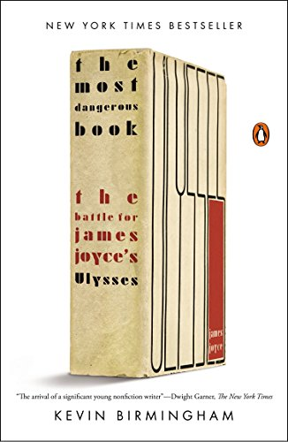 9780143127543: The Most Dangerous Book: The Battle for James Joyce's Ulysses