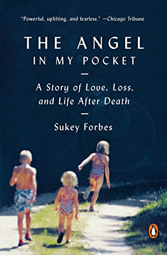 9780143127574: The Angel in My Pocket: A Story of Love, Loss, and Life After Death
