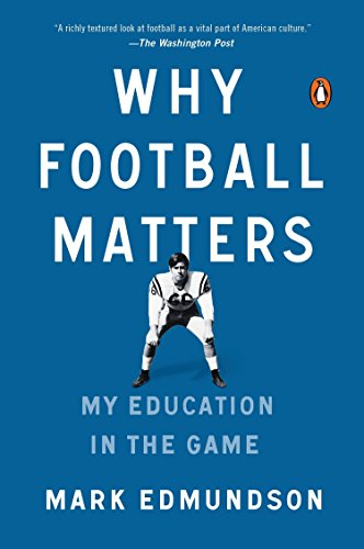 9780143127642: Why Football Matters: My Education in the Game