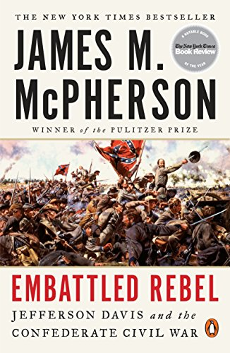 9780143127758: Embattled Rebel: Jefferson Davis and the Confederate Civil War