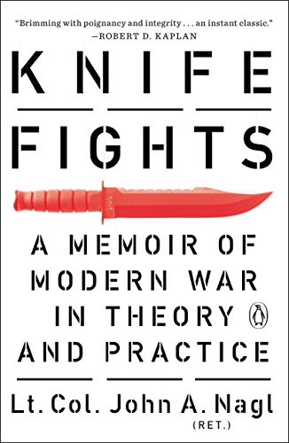 9780143127765: Knife Fights: A Memoir of Modern War in Theory and Practice