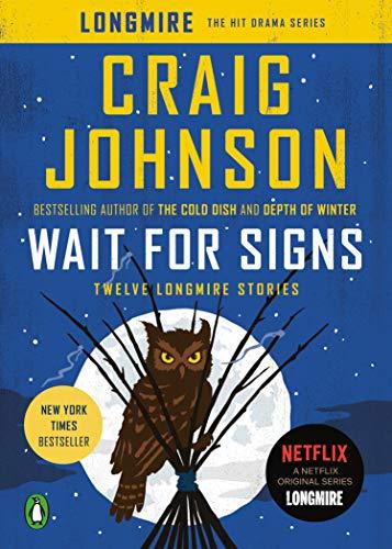 9780143127826: Wait for Signs: Twelve Longmire Stories