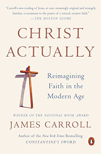9780143127840: Christ Actually: Reimagining Faith in the Modern Age