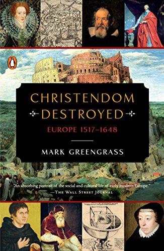9780143127918: Christendom Destroyed: Europe 1517-1648 (Penguin History of Europe)
