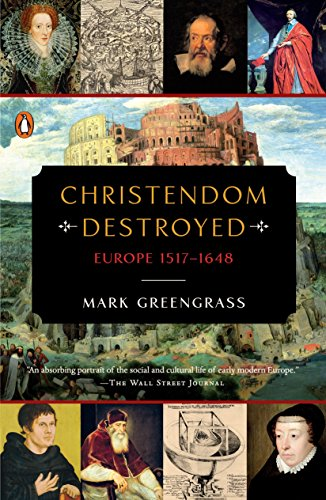 9780143127918: Christendom Destroyed: Europe 1517-1648 (The Penguin History of Europe)