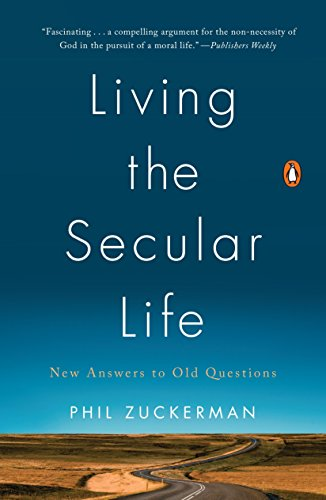 9780143127932: Living the Secular Life: New Answers to Old Questions