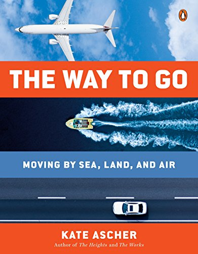9780143127949: The Way to Go: Moving by Sea, Land, and Air