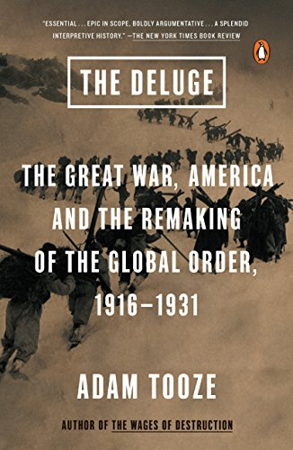9780143127970: The Deluge: The Great War, America and the Remaking of the Global Order, 1916-1931
