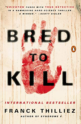 9780143127994: Bred to Kill: A Thriller