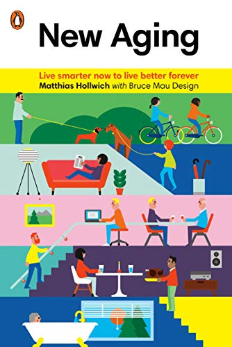 9780143128106: New Aging: Live Smarter Now to Live Better Forever