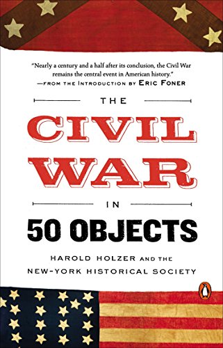 9780143128144: The Civil War in 50 Objects