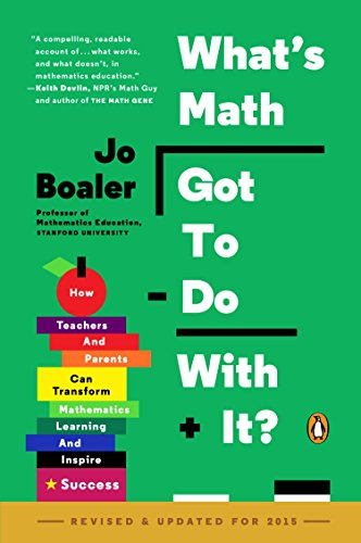 9780143128298: What's Math Got to Do with It?: How Teachers and Parents Can Transform Mathematics Learning and Inspire Success