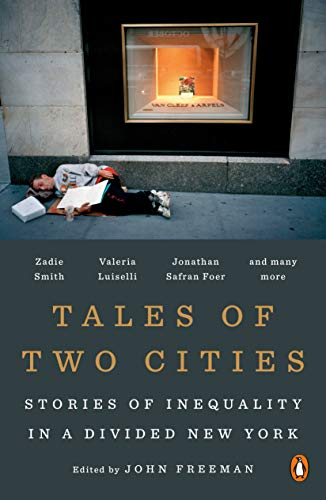 9780143128304: Tales of Two Cities: The Best and Worst of Times in Today's New York