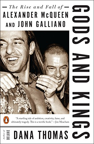 9780143128397: Gods and Kings: The Rise and Fall of Alexander McQueen and John Galliano