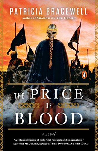 9780143128434: The Price of Blood: A Novel (Emma of Normandy Trilogy)