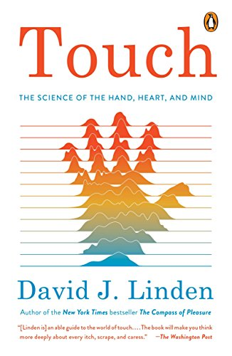 9780143128441: Touch: The Science of Hand, Heart, and Mind