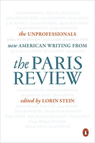 9780143128472: The Unprofessionals: New American Writing from the Paris Review