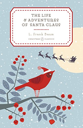 9780143128533: The Life and Adventures of Santa Claus (Penguin Christmas Classics)
