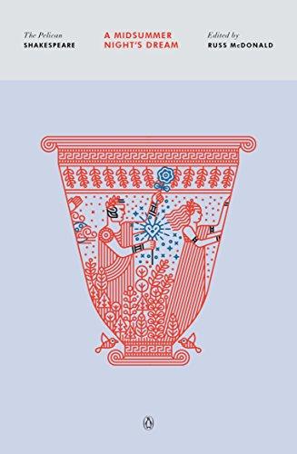 9780143128588: A Midsummer Night's Dream (The Pelican Shakespeare)