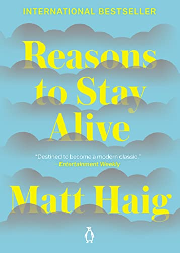 9780143128724: Reasons to Stay Alive