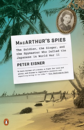 9780143128847: Macarthur's Spies: The Soldier, the Singer, and the Spymaster Who Defied the Japanese in World War II