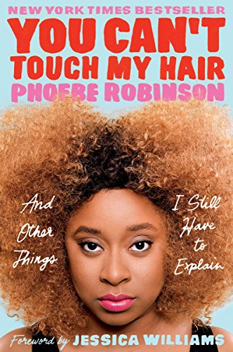 9780143129202: You Can't Touch My Hair: And Other Things I Still Have to Explain
