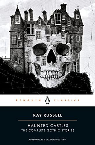 9780143129318: Haunted Castles: The Complete Gothic Stories (Penguin Classics)